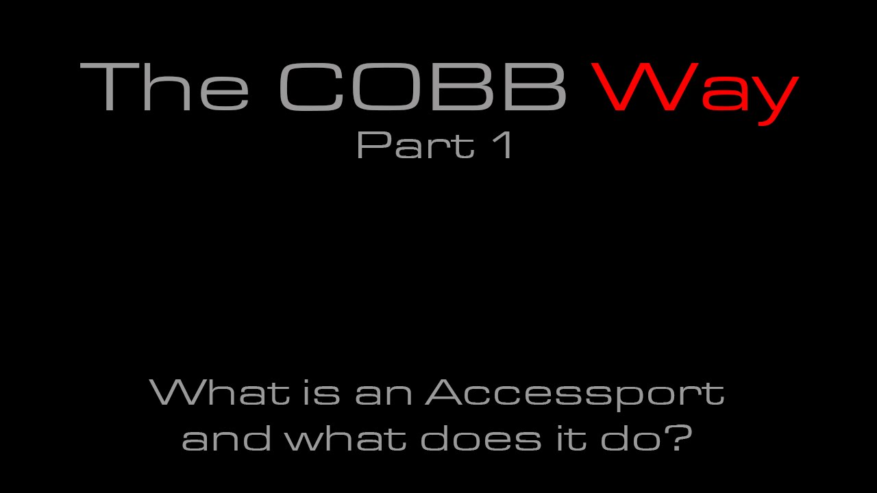 COBB Tuning - The COBB Way Part 1: What is an Accessport?