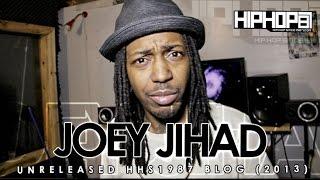 Joey Jihad Unreleased HHS1987 Blog 2013