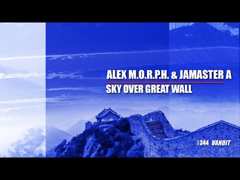 Alex M.O.R.P.H. & Jamaster A - Sky over Great Wall mp3 ke stažení