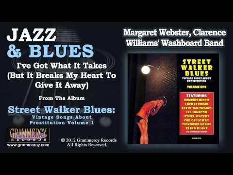 Margaret Webster - I've Got What It Takes (But It Breaks My Heart To Give It Away)