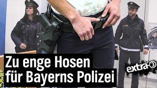 Realer Irrsinn: Klemmende Polizeiuniformen in Bayern