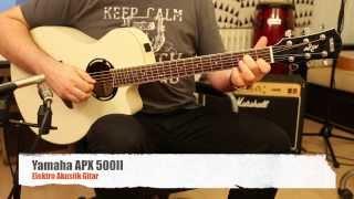 Yamaha APX500II - Elektro Akustik Gitar İncelemesi (Hızlı Video)