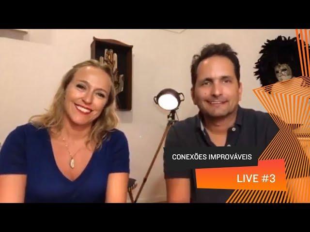 Conexões Improváveis - Live 03