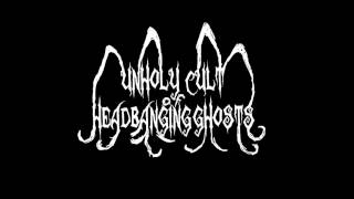 Unholy Cult of Headbanging Ghosts self titled demo