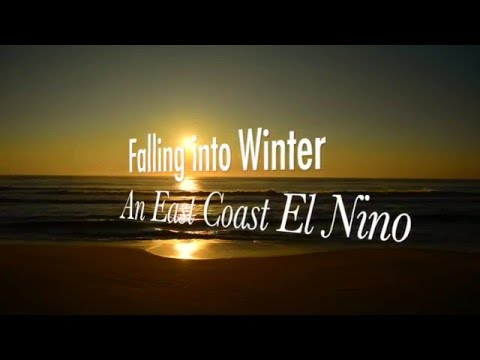 Falling into Winter: An East Coast El Nino