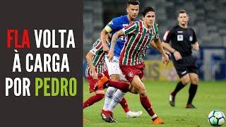Flamengo volta, com força, à tentativa de contratar Pedro, do Fluminense