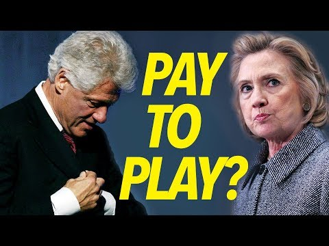 Clinton Foundation: Seven Examples of Pay to Play?