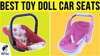 6 Best Toy Doll Car Seats 2019