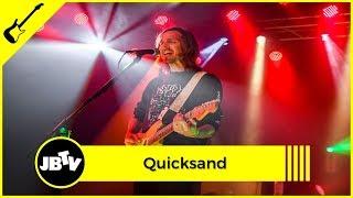 Quicksand - Illuminant | Live @ JBTV