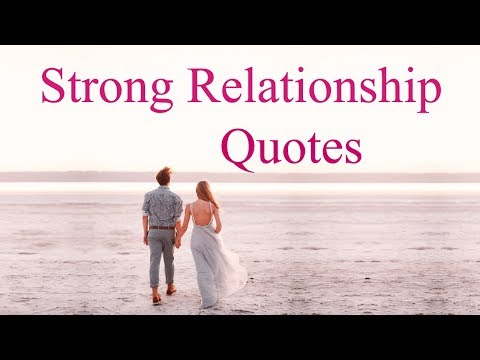 Strong Relationship Quotes about Love
