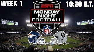 2019 NFL Season - Week 1 - Monday Night Football (Prediction) - Broncos at Raiders