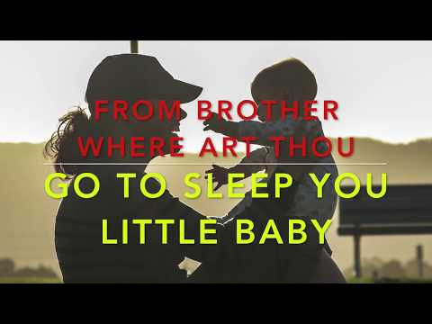 Go to Sleep you little baby from 'Brother Where Art Thou' covered by Colleen Kitchen