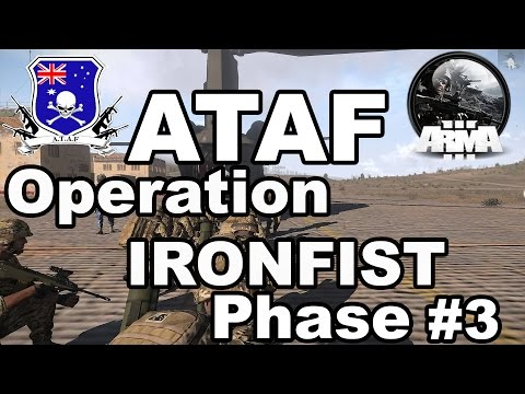 [ATAF] Operation IRONFIST Phase 3  - ARMA 3 Australian Milsim Unit.