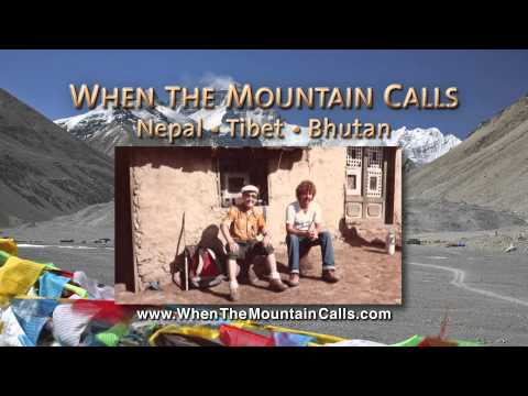 « Free Watch When The Mountain Calls - Nepal, Tibet, Bhutan