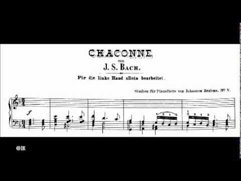 Bach - Brahms Chaconne (Violin Partita - V) No. 2 In D Minor, BWV 1004: Arranged For Piano Left Hand