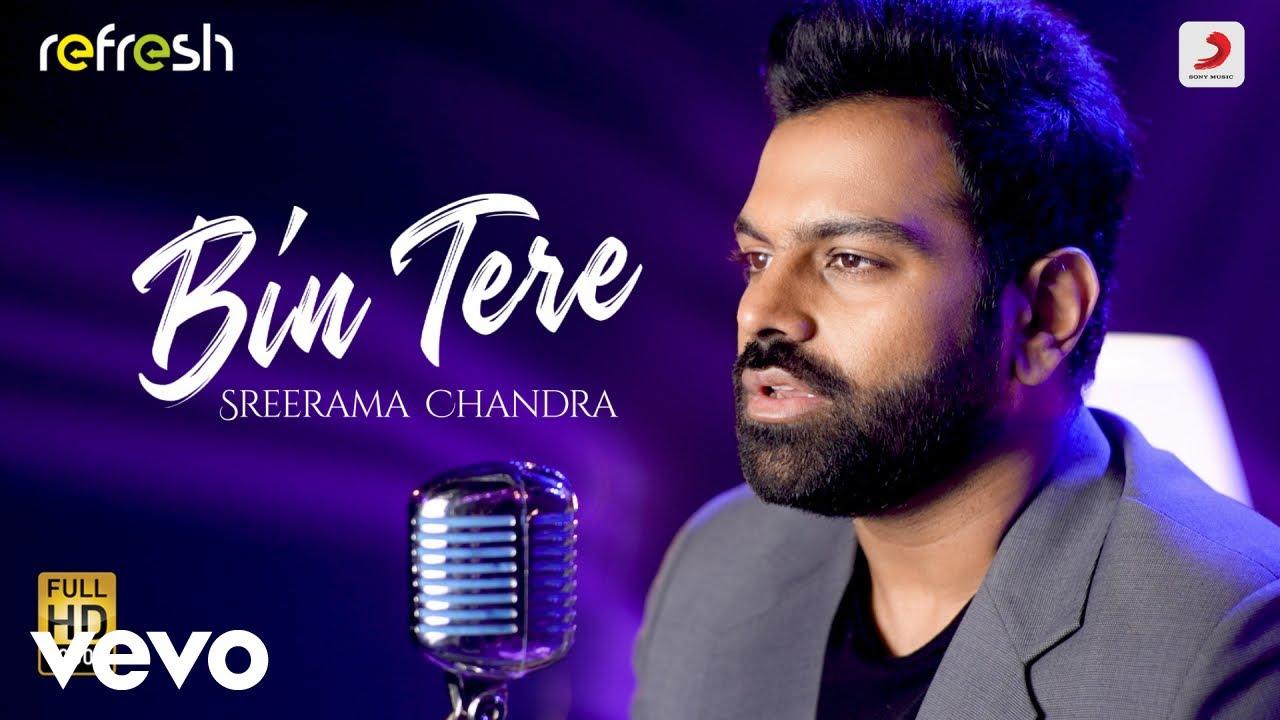 Download Bin Tere - Sreerama Chandra|Sony Music Refresh|Ajay Singha