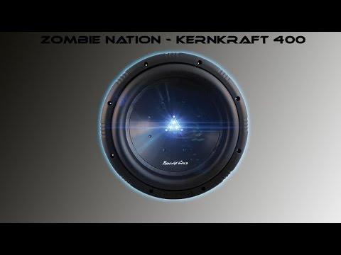 Zombie Nati   Kernkraft 400 bass boosted