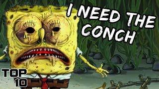 Top 10 Scary SpongeBob SquarePants Theories - Part 2