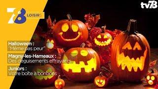 """7/8 Loisirs – spéciale """"Halloween"""" du vendredi 27 octobre 2017"""