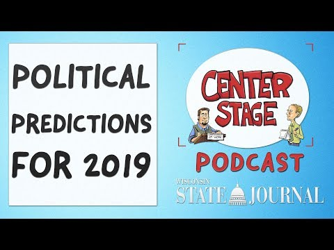 Center Stage: Political Predictions for 2019 - YouTube