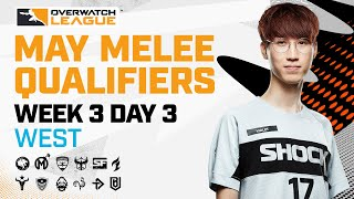 Overwatch League 2021 Season | May Melee Qualifiers | Week 3 Day 3 - West