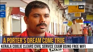 A dream come true: Kerala Coolie Clears Civil Service Exam Using Free WiFi