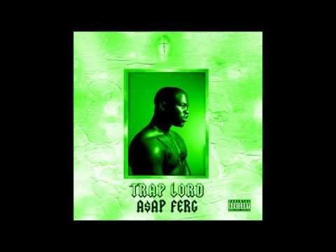 ASAP Ferg - Traplord - Hood Pope []Slowed[]