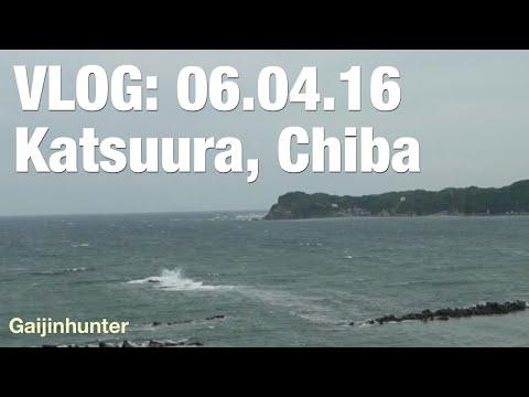 Vlog: Katsuura, Chiba [06.04.16]