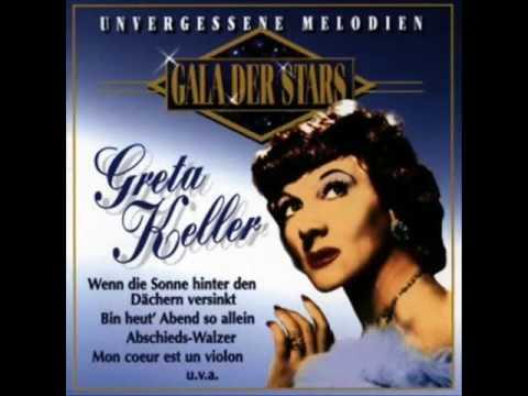 Greta Keller  Zwischen heute und morgen