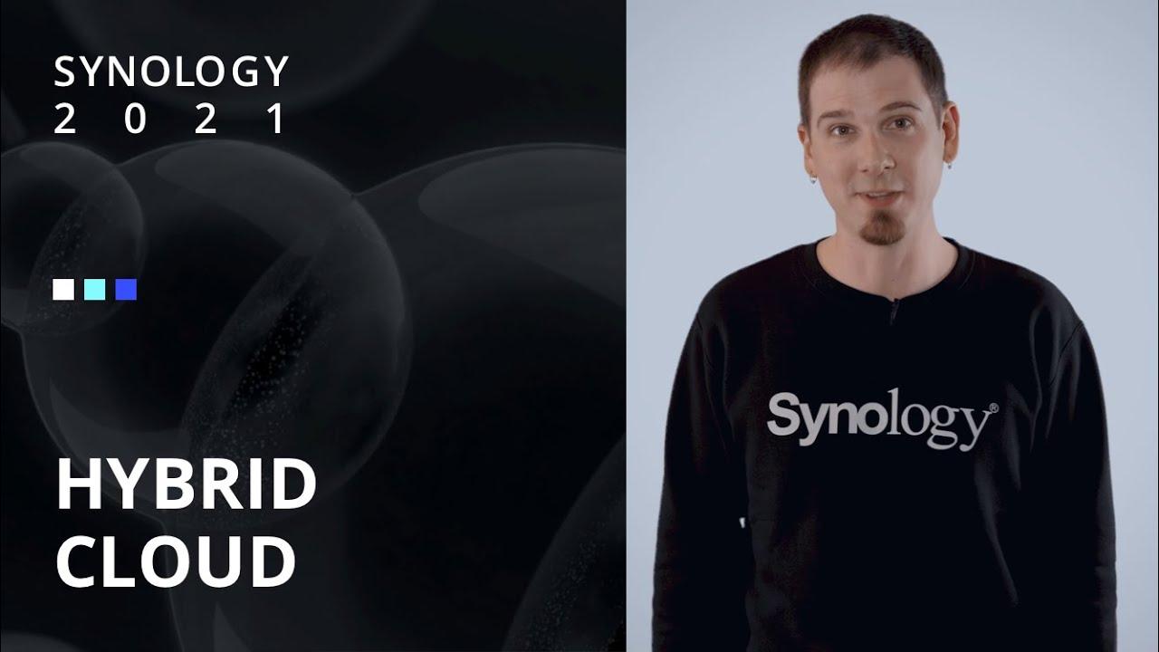 Synology 2021   Hybrid Cloud   Synology