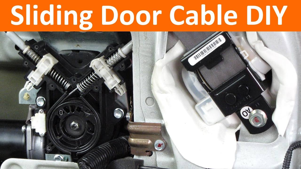 Replace Automatic Sliding Door Cable In 3rd Generation