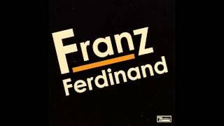 Franz Ferdinand - Tell Her Tonight