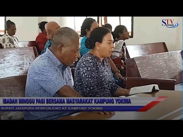 Ibadah Minggu Pagi Bersama Masyarakat Kampung Yokiwa  | Sentani TV
