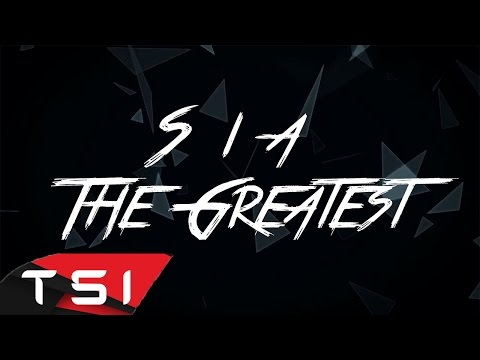 Thumbnail: Sia - The Greatest ( Lyrics )