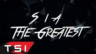 Download Sia - The Greatest ( Lyrics ) Mp3 and Videos