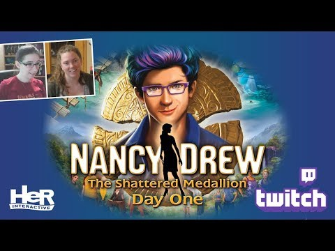 Nancy Drew: The Shattered Medallion [Day One: Twitch] | HeR Interactive