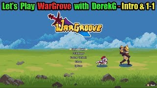 Let's Play WarGroove on Nintendo Switch with DerekG - Intro & Act 1 Mission 1