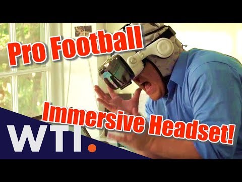 Experience Pro Football With the New Ultra-Realistic VR Headset! | We the Internet TV