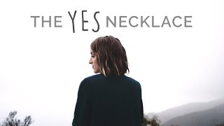 The Yes Necklace - Trusting God When It's Hard - Holly Starr