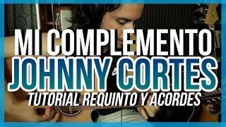 Video Mi Complemento - Johnny Cortes y Los Twins - Tutorial - REQUINTO - ACORDES - Guitarra download MP3, 3GP, MP4, WEBM, AVI, FLV Oktober 2018