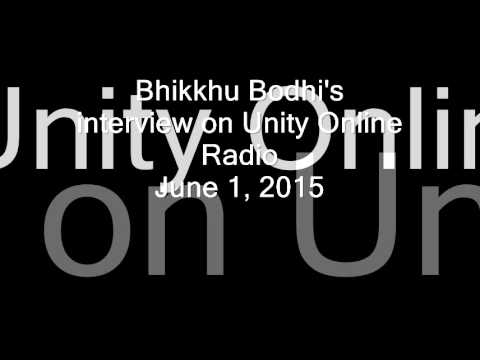 Bhikkhu Bodhi's interview on Unity Online Radio June 1, 2015