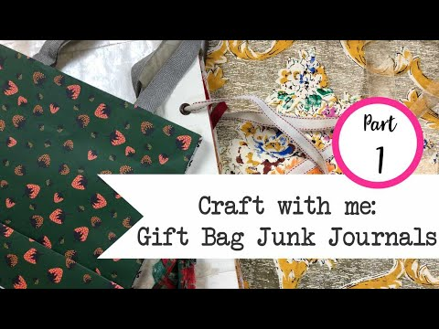Craft with me: Gift Bag Junk Journal - Part 1