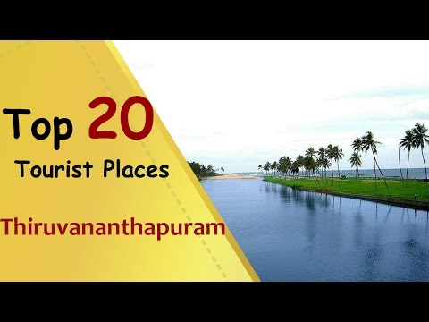 """Thiruvananthapuram"" Top 20 Tourist Places 