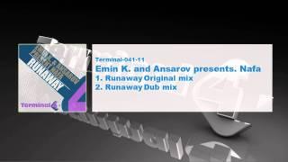 Emin K. and Ansarov presents. Nafa - Runaway