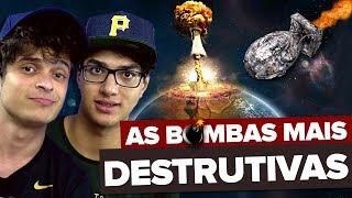 BOMBAS QUE PODEM DESTRUIR O MUNDO