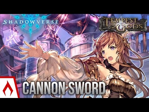 [Shadowverse] Everything is FIRE FIRE - TotG Support Cannon Swordcraft Deck Gameplay