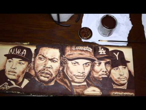 Straight outta Compton Wood stain Art
