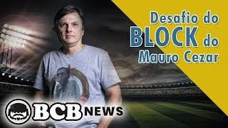 BCB News #7 - Desafio do Block do Mauro Cezar