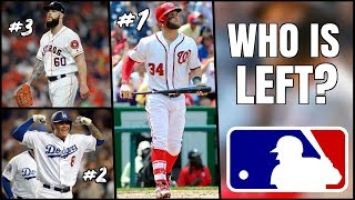 The BEST MLB Free Agents Still Available (Bryce Harper, Manny Machado)
