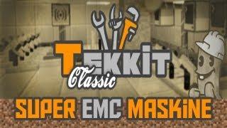 Super Emc Maskine Tekkit (classic)